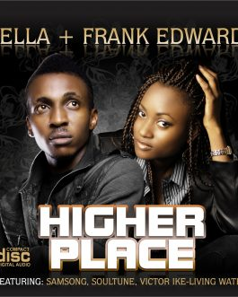 Bella & Frank Edwards – Higher Place