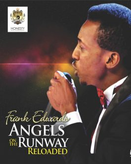 Frank Edwards – Angels On The Runway Reloaded