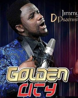 Jimmy D Psalmist – Golden City