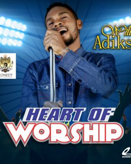 Will Adiks – Heart of Worship