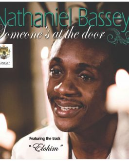 Nathaniel Bassey – Someone's At The Door