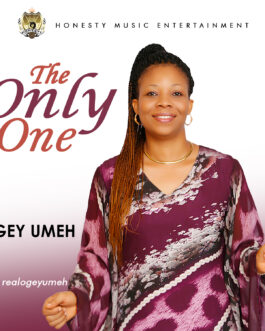Ogey Umeh – The Only One